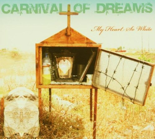 Carnival of Dreams: My Heart So White (2006) Book Cover