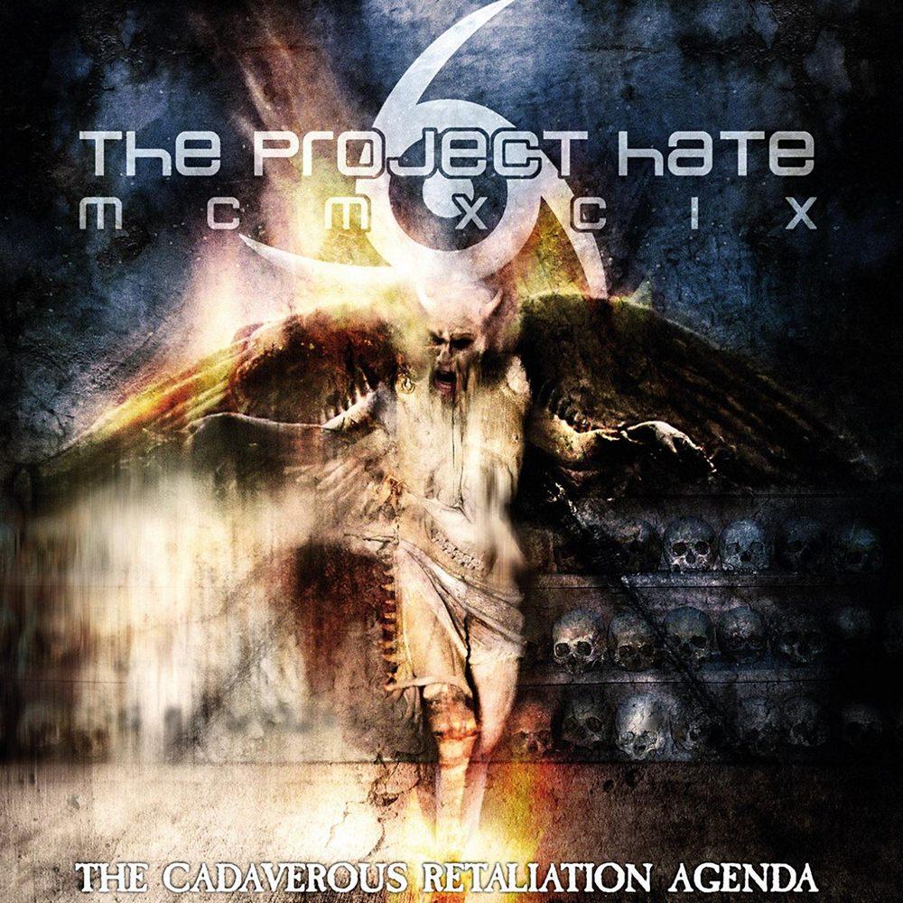 The Project Hate MCMXCIX: The Cadaverous Retaliation Agenda (2012) Book Cover