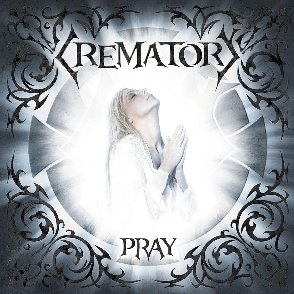 Crematory: Pray (2008) Book Cover