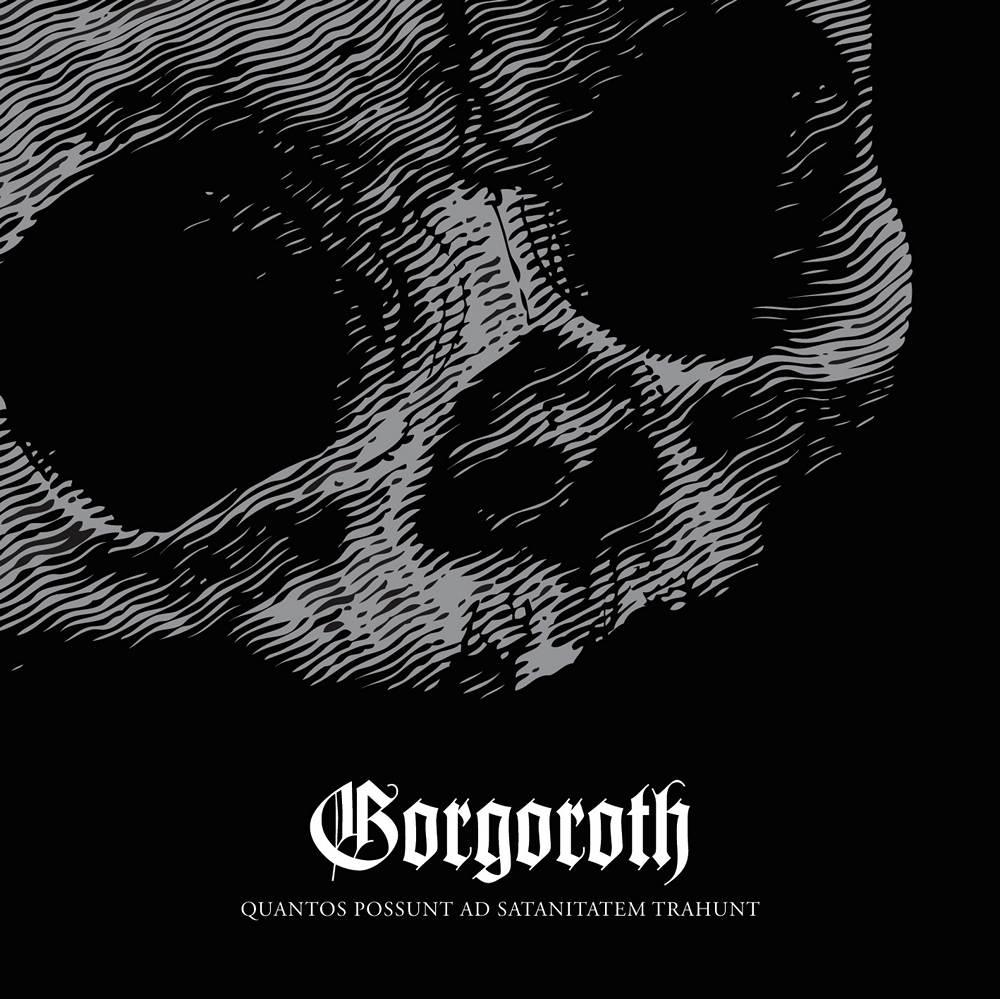 Gorgoroth: Quantos Possunt ad Satanitatem Trahunt (2009) Book Cover