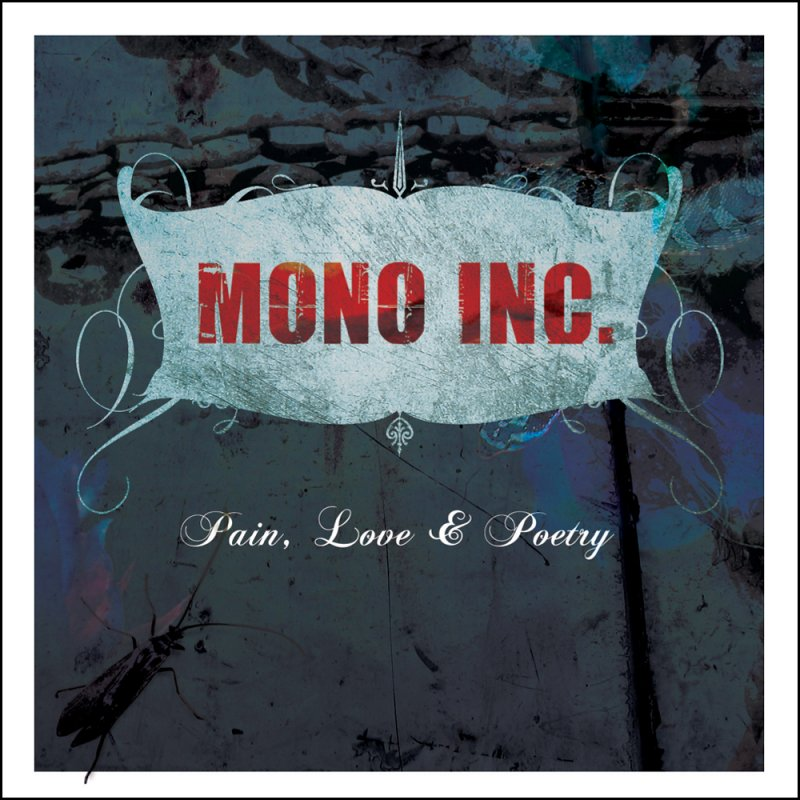 Mono Inc.: Pain, Love & Poetry (2008) Book Cover