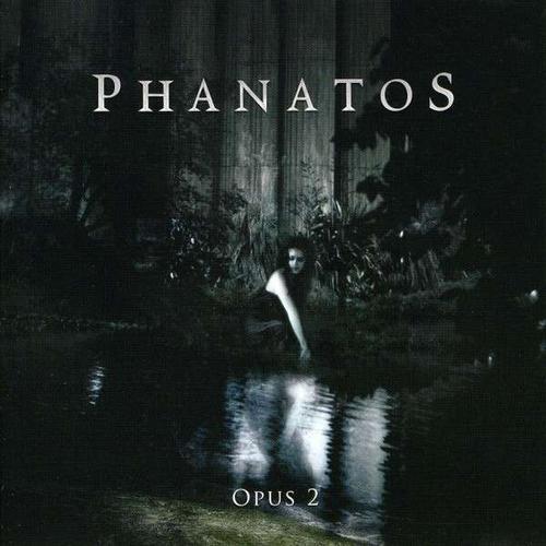 Phanatos: Opus 2 (2007) Book Cover