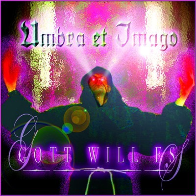 Umbra et Imago: Gott will es (2007) Book Cover