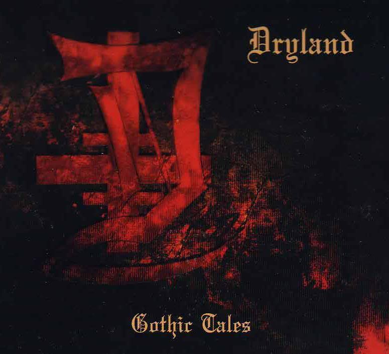 Dryland: Gothic Tales (2004) Book Cover
