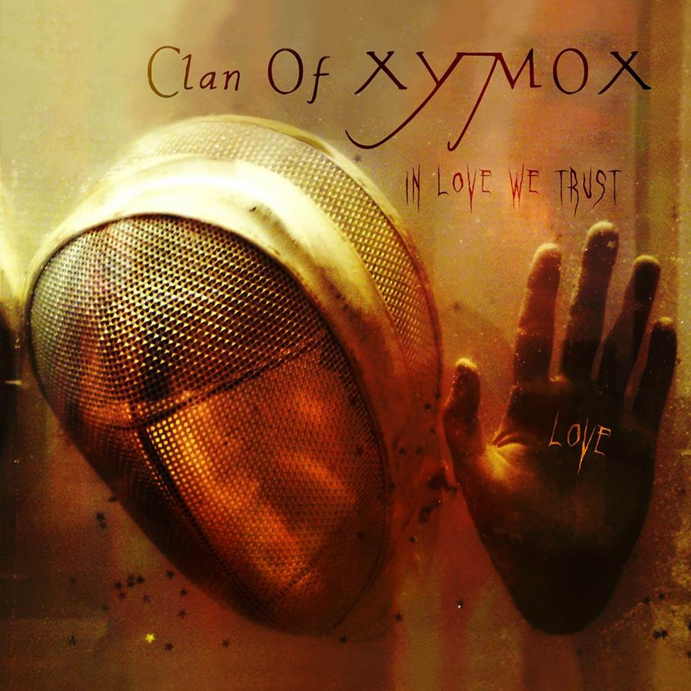 Clan of Xymox: In Love We Trust (2009) Book Cover