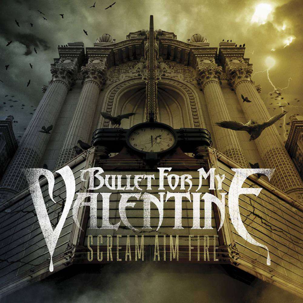 Bullet For My Valentine: Scream Aim Fire (2008) Book Cover