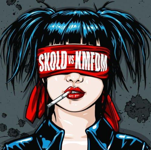 Skold vs. KMFDM: Skold vs. KMFDM (2009) Book Cover