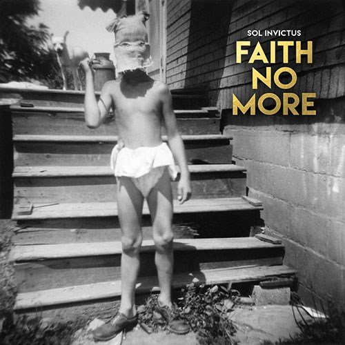Faith No More: Sol Invictus (2015) Book Cover