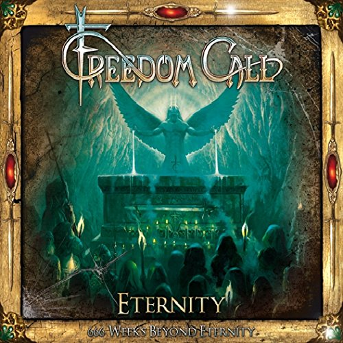 Freedom Call: 666 Weeks Beyond Eternity (2015) Book Cover