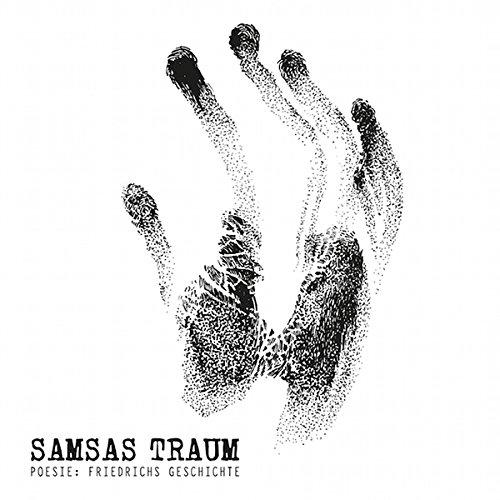 Samsas Traum: Poesie: Friedrichs Geschichte (2015) Book Cover