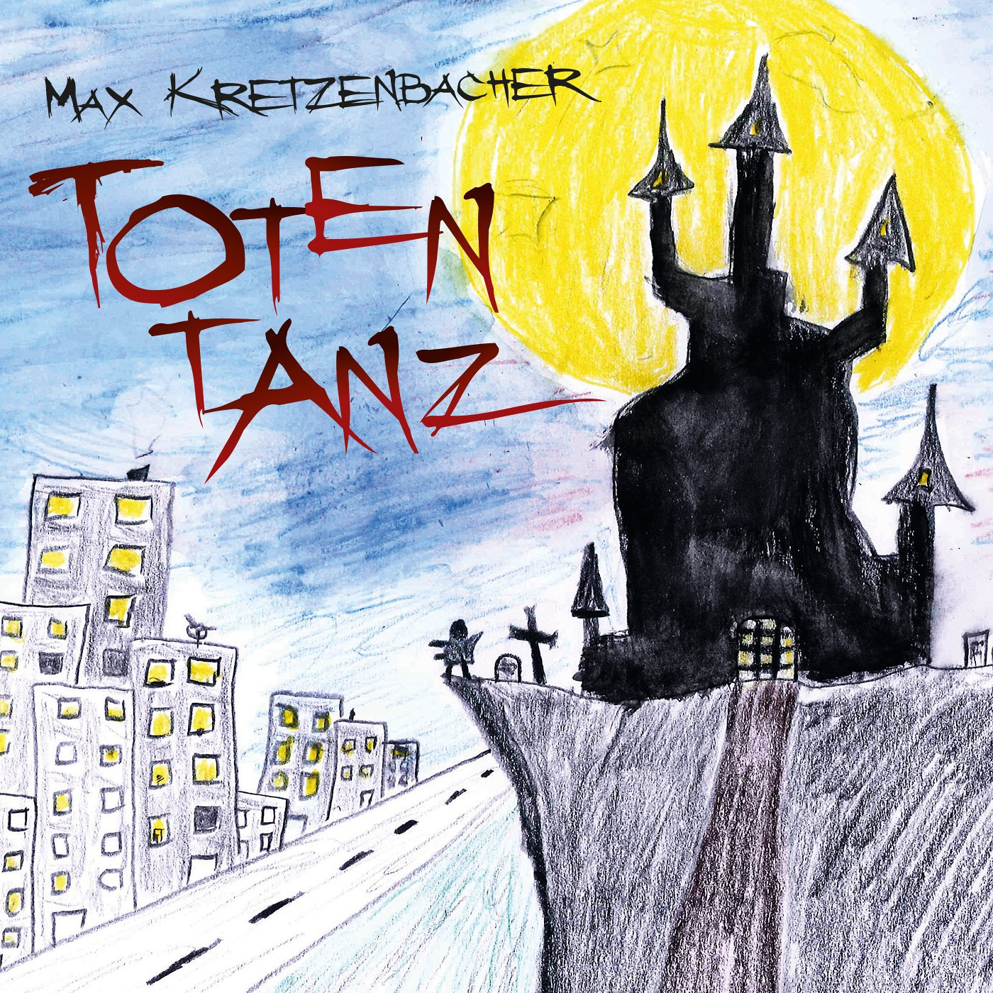 Max Kretzenbacher: Totentanz (2016) Book Cover