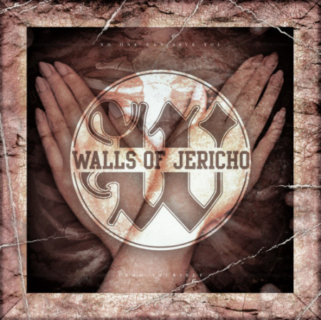 Walls of Jericho: No One Can Save You From Yourself (2016) Book Cover