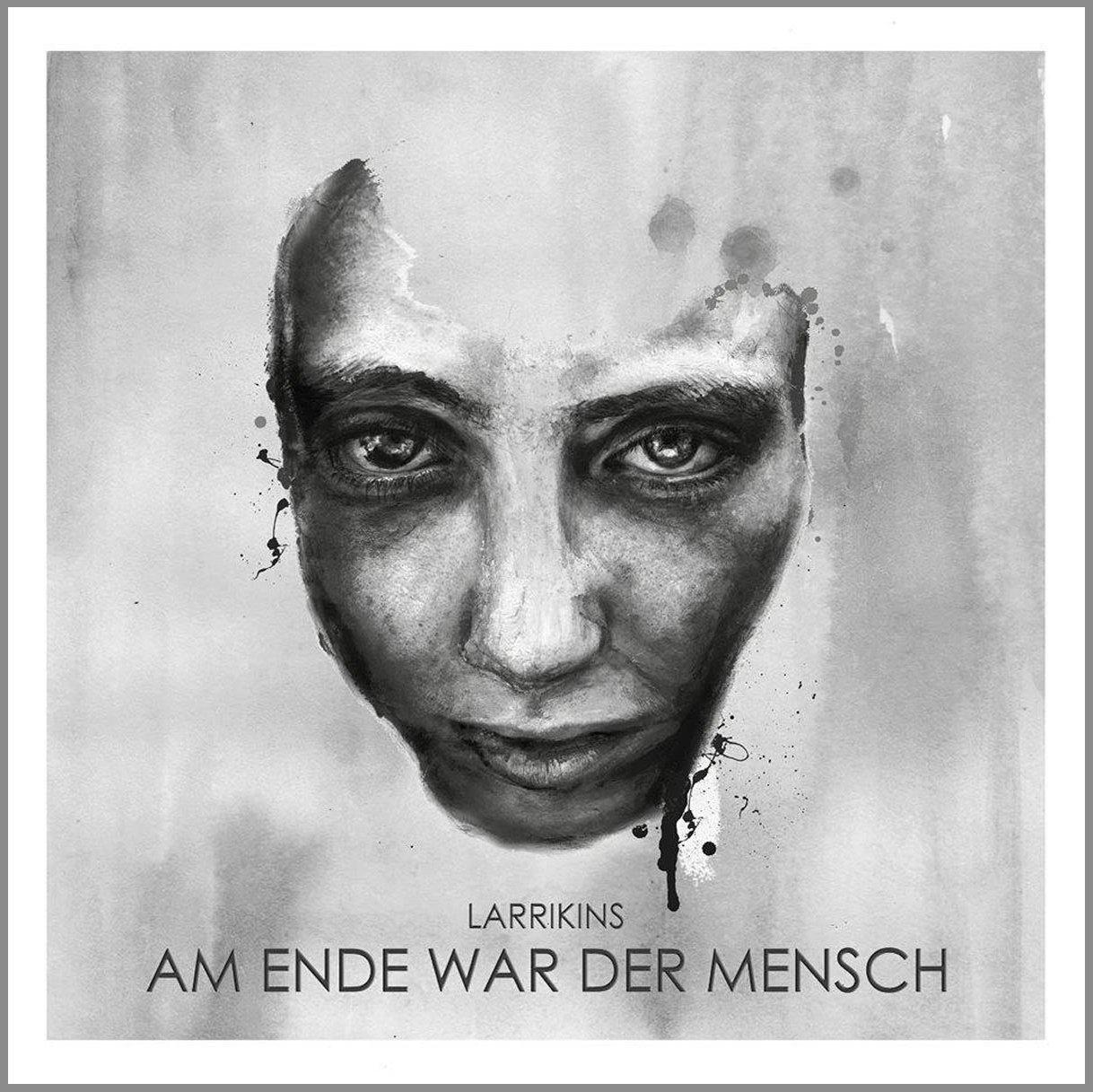 Larrikins: Am Ende War Der Mensch (2016) Book Cover
