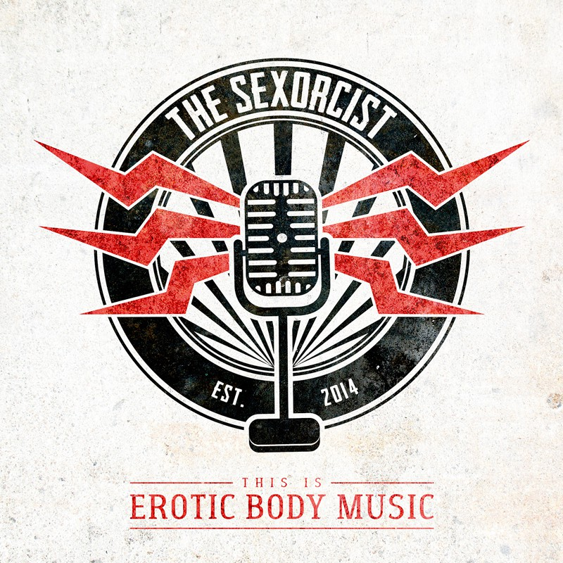 The Sexorcist: This Is Erotic Body Music (2016) Book Cover