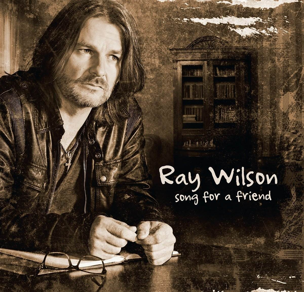 Ray Wilson: Song for a friend (2016) Book Cover