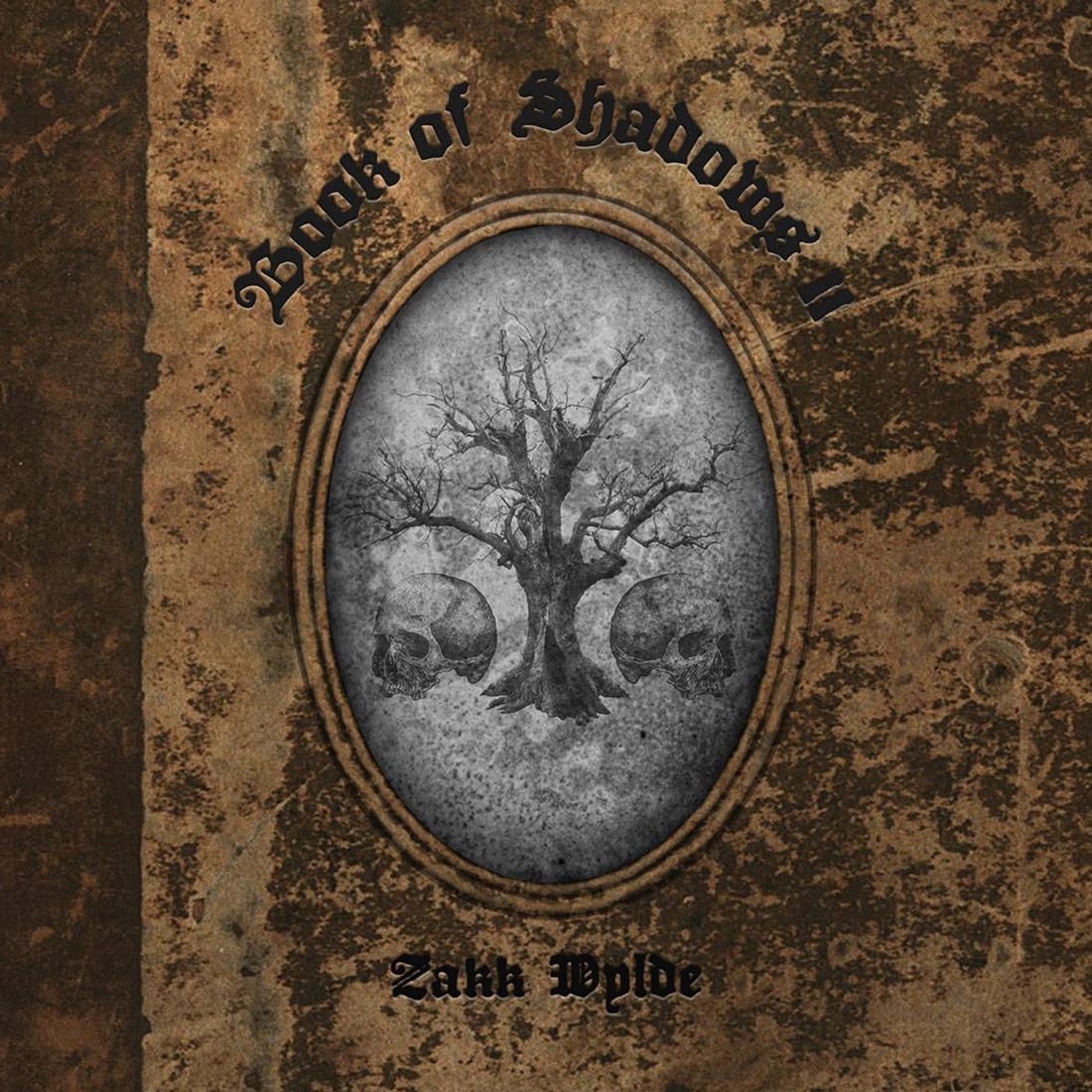 Zakk Wylde: Book Of Shadows II (2016) Book Cover
