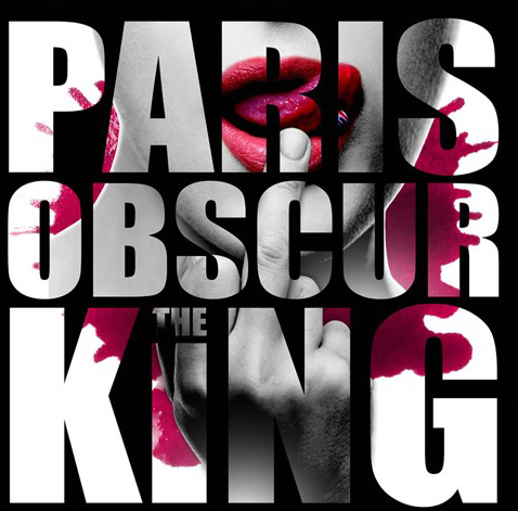 Paris Obscur: The King (2016) Book Cover