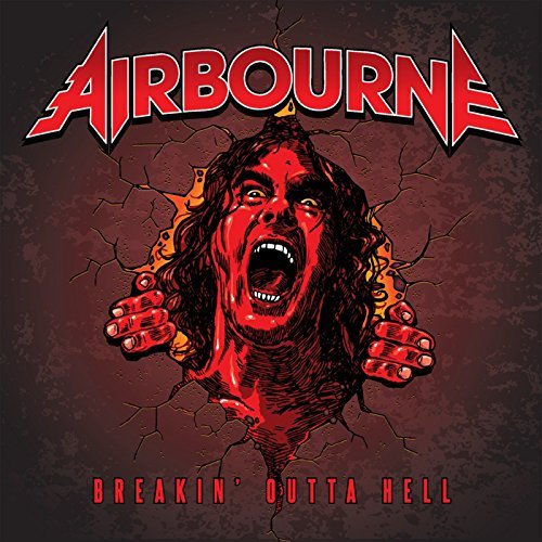 Airbourne: Breakin' Outta Hell (2016) Book Cover