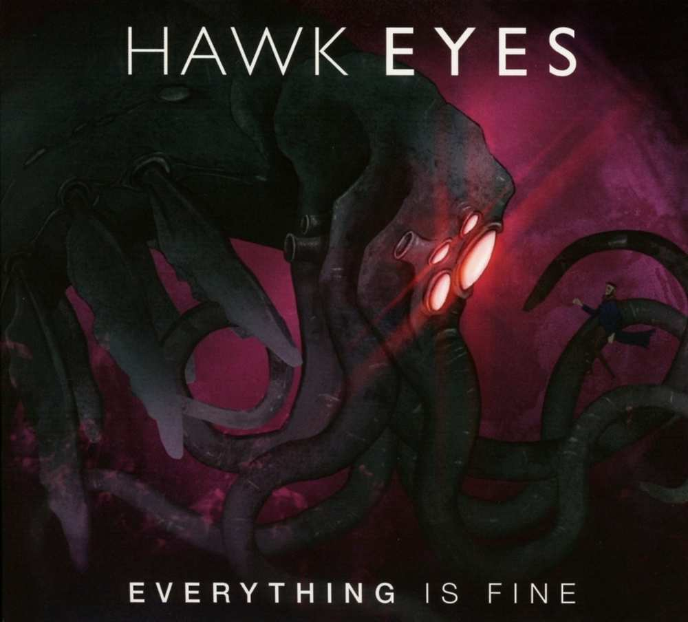 Hawk Eyes: Everything Is Fine (2016) Book Cover