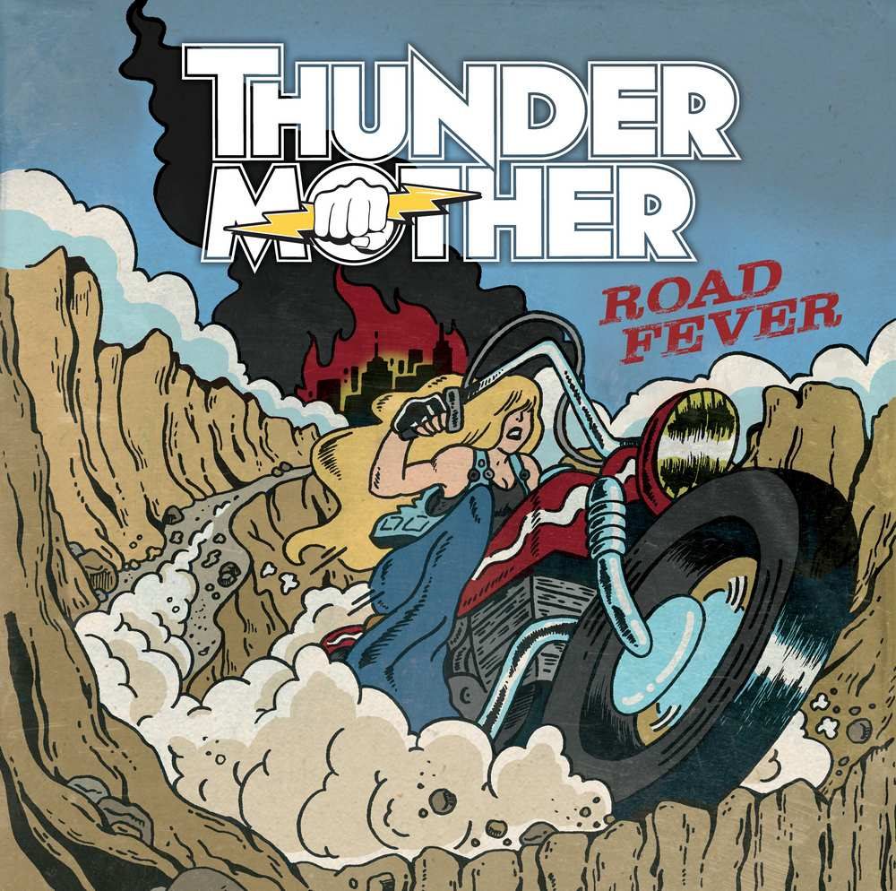 Thundermother: Road Fever (2016) Book Cover