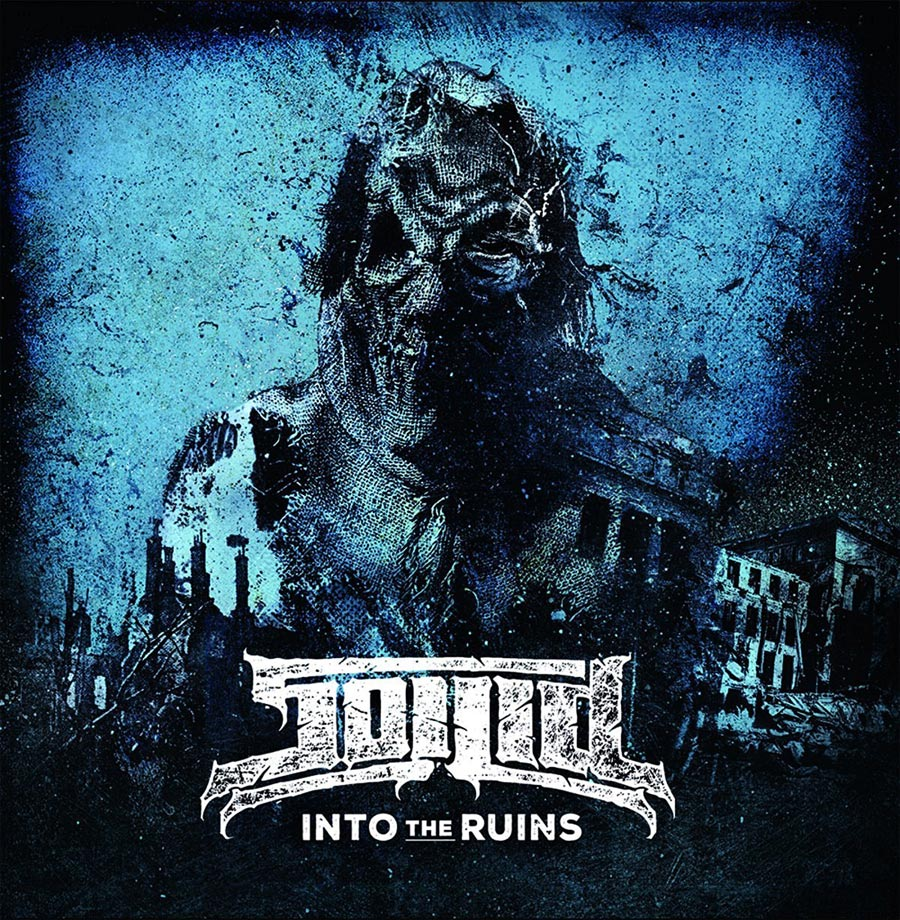 Soilid: Into The Ruins (2016) Book Cover