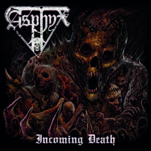Asphyx: Incoming Death (2016)