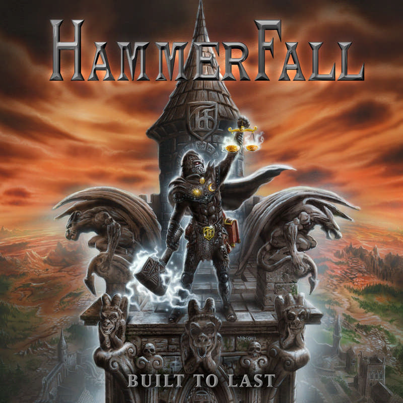 Hammerfall: Built To Last (2016) Book Cover