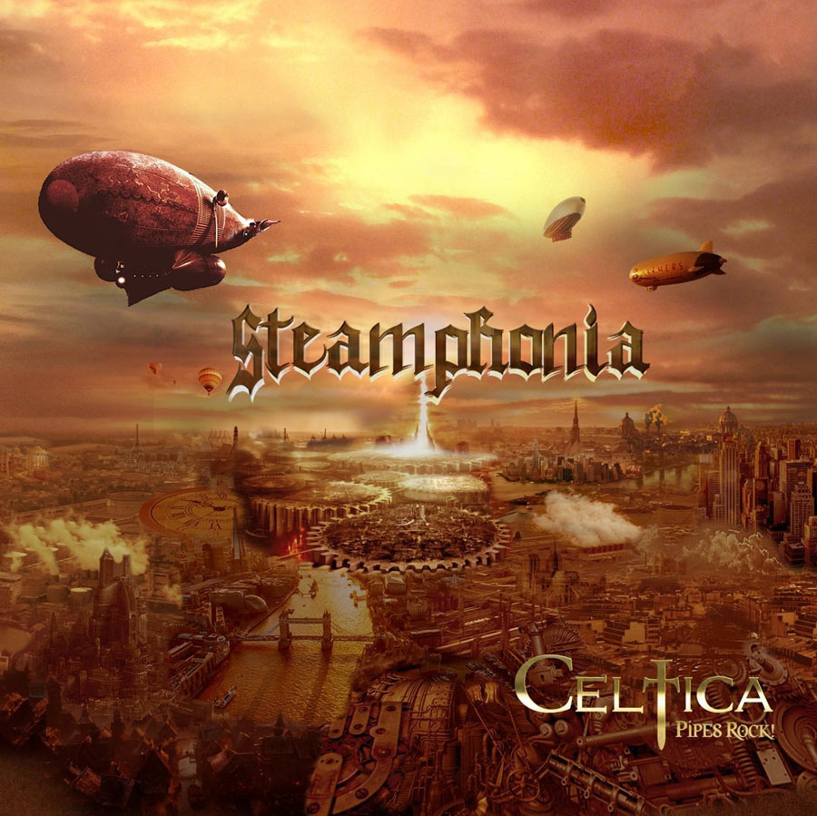 Celtica-Pipes Rock: Steamphonia (2016) Book Cover