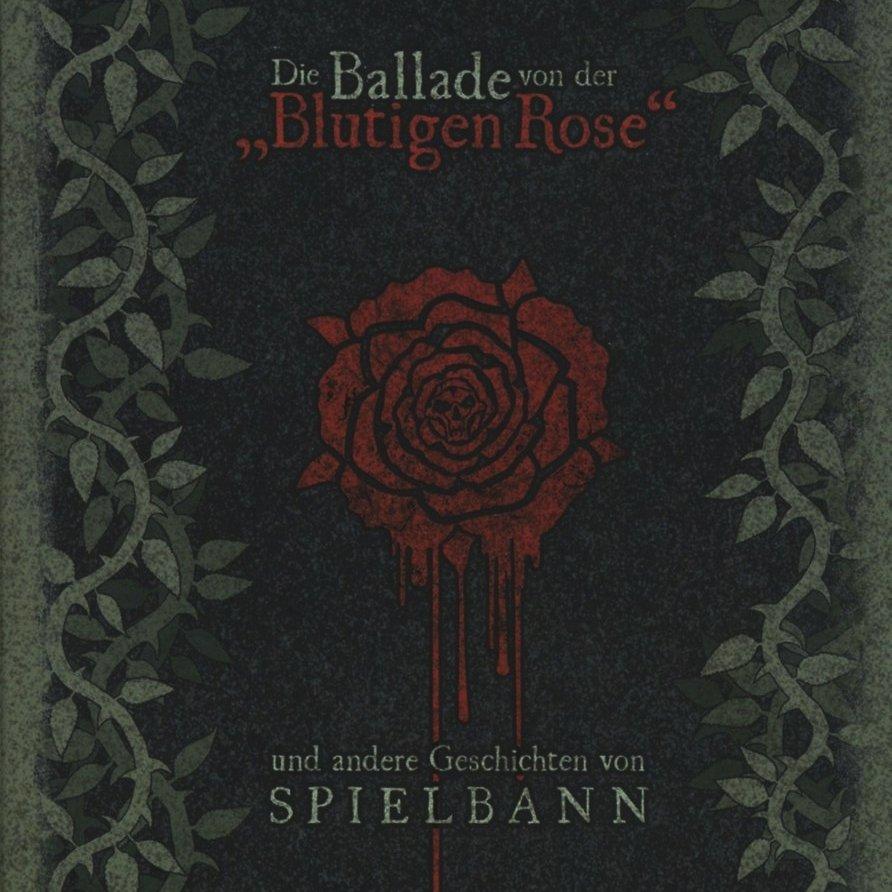 """Spielbann: Die Ballade von der """"Blutigen Rose"""" (2017) Book Cover"""