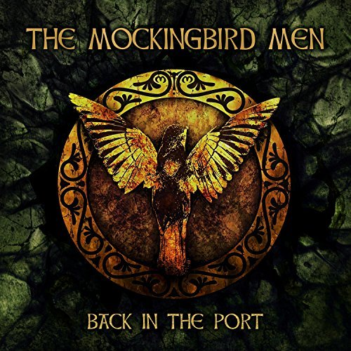 The Mockingbird Men – Back In The Port (2016) Book Cover