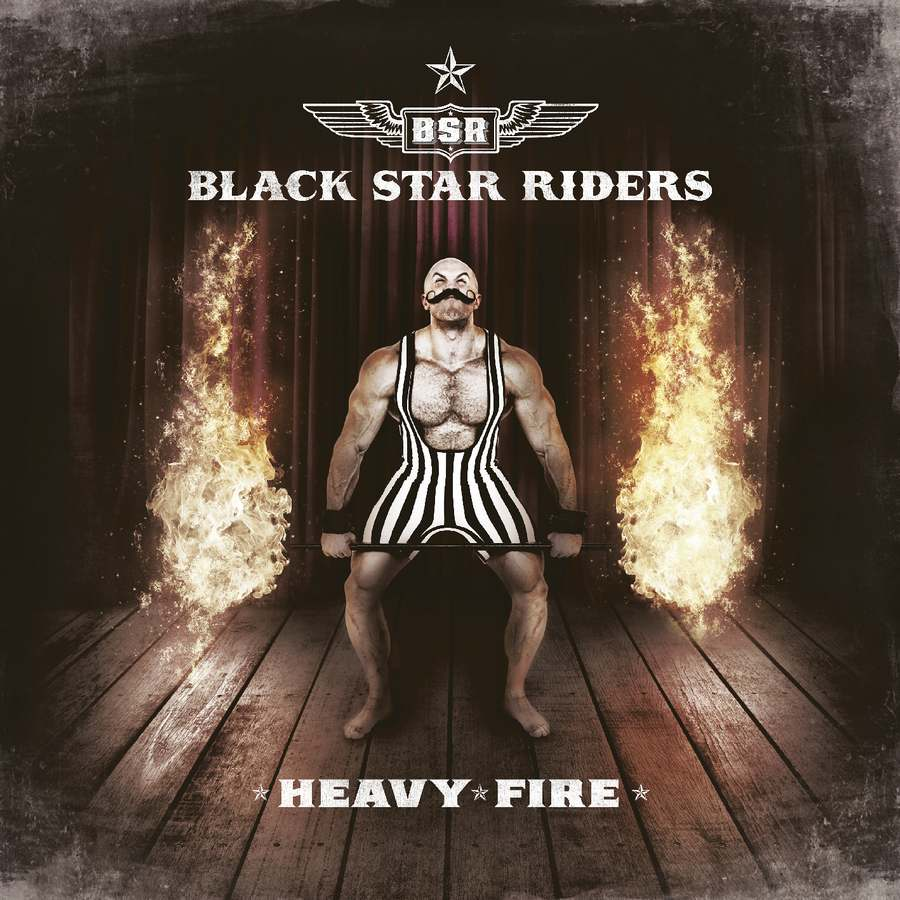 Black Star Riders: Heavy Fire (2017) Book Cover