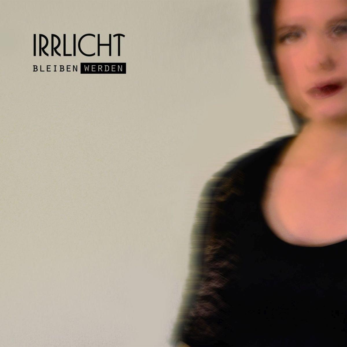 Irrlicht: Bleiben Werden (2017) Book Cover