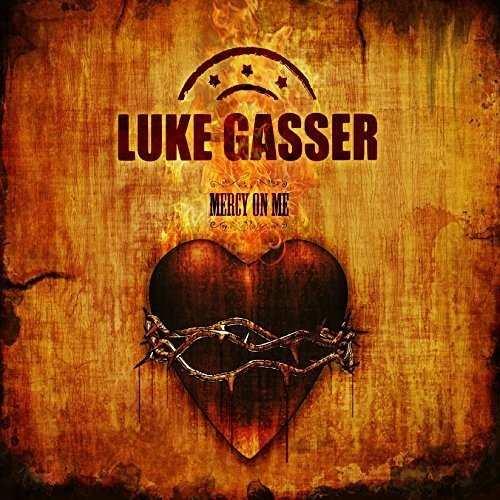 Luke Gasser: Mercy on me (2017) Book Cover
