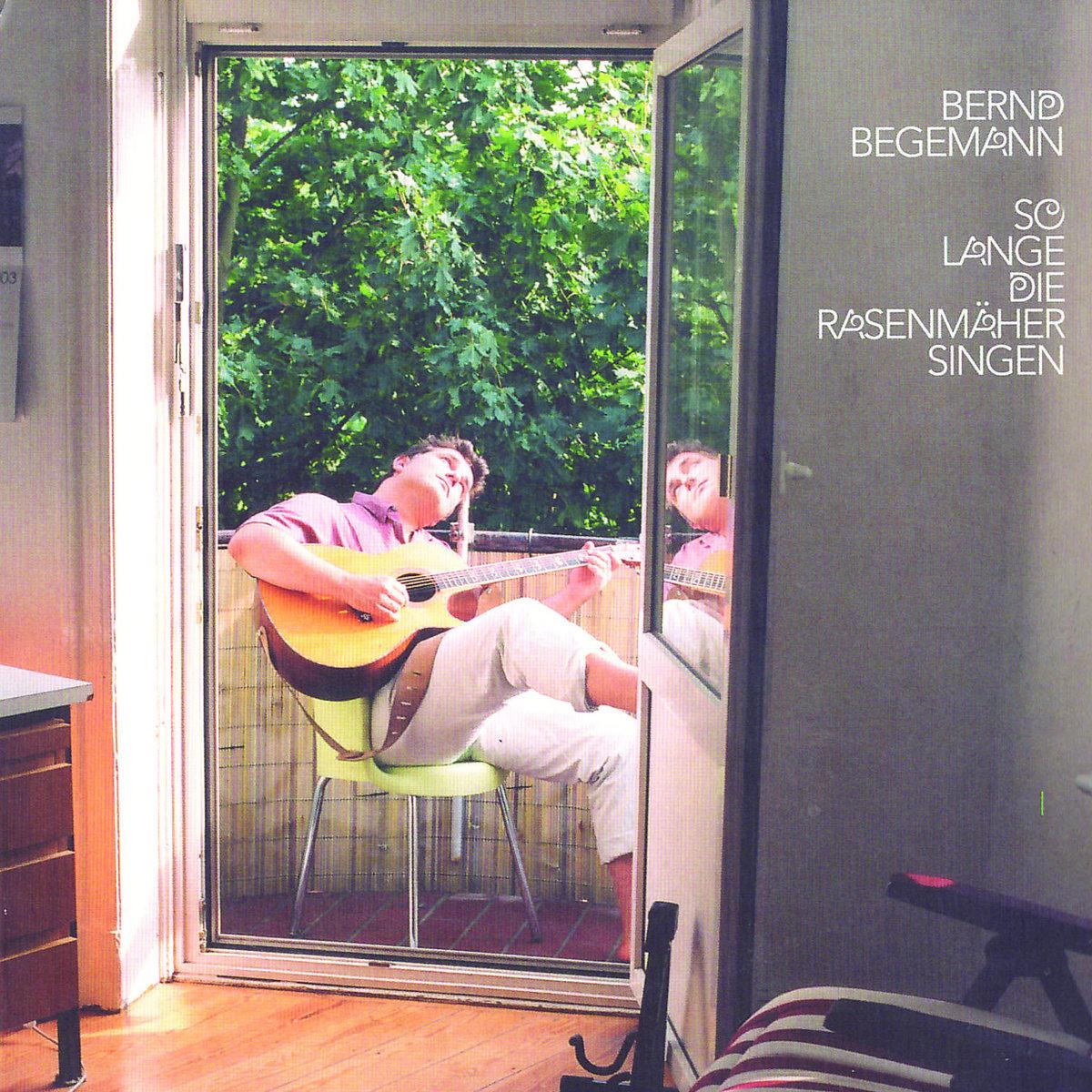 Bernd Begemann – Solange Die Rasenmäher Singen (1994) Book Cover