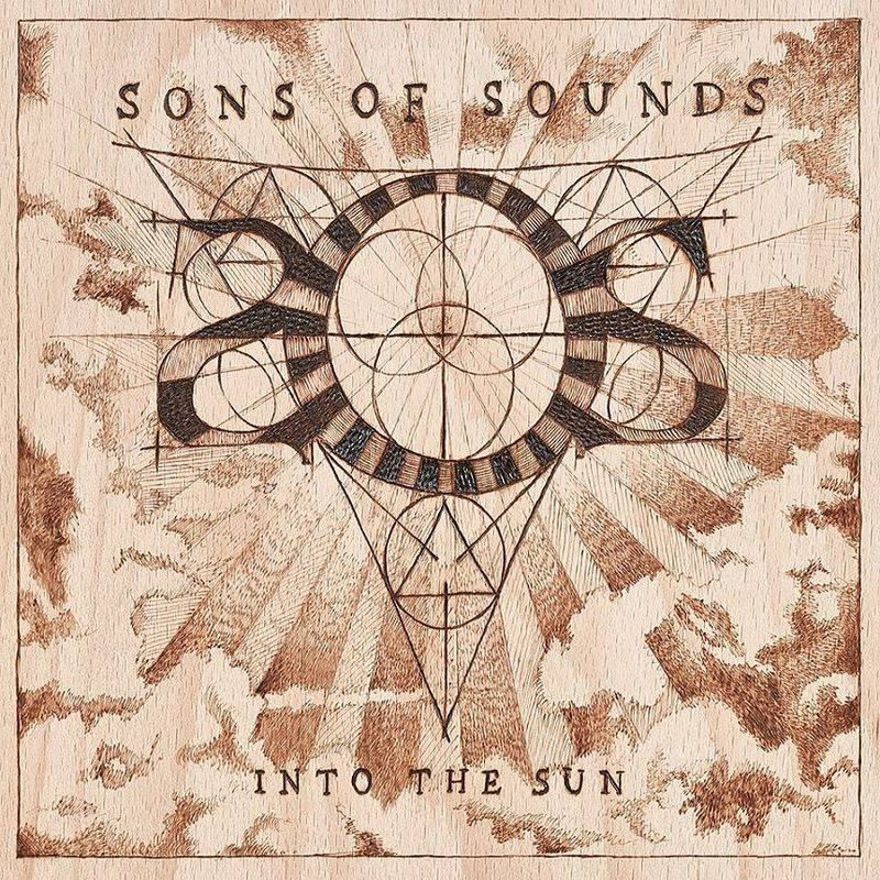 Sons of Sounds: Into The Sun (2017) Book Cover