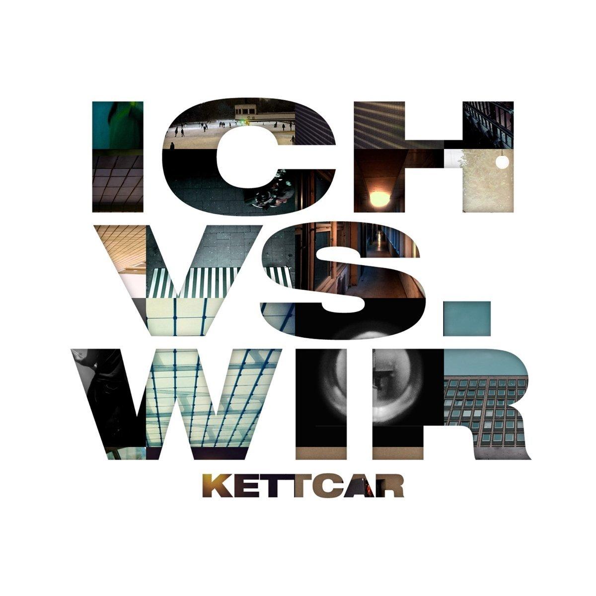Kettcar: Ich vs. Wir (2017) Book Cover